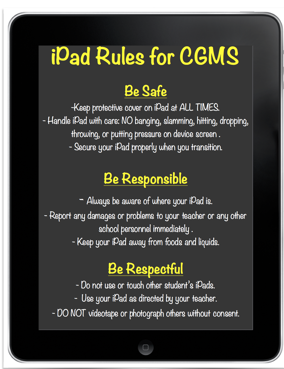iPad Rules - be safe, be responsible, and be respectful