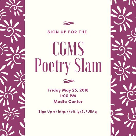 CGMS Poetry Slam - May 25